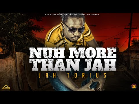 Jah Torius - Nuh More Than Jah (Akom Records 2016)