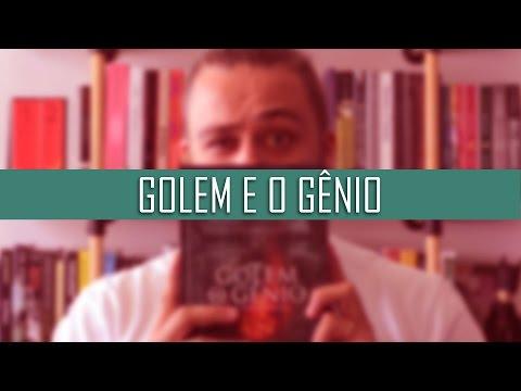 Golem e o Gênio { Helene Wecker }