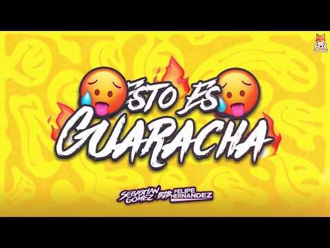 ESTO ES GUARACHA - SEBASTIAN GOMEZ B2B FELIPE HERNANDEZ ✘ (MIX Guaracha, Aleteo,Zapateo)