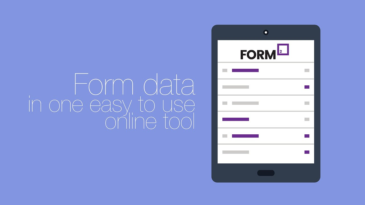 Introduction to the Form² electronic forms system