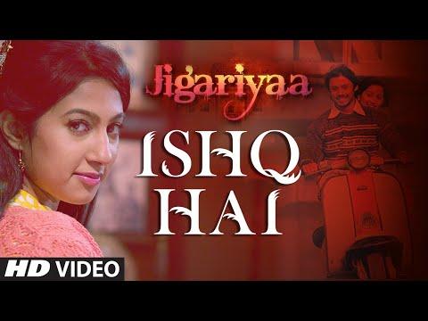 Exclusive: Ishq Hai VIDEO Song - Jigariyaa - Javed...