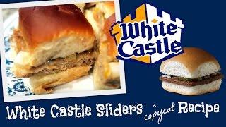 WHITE CASTLE SLIDERS copycat RECIPE