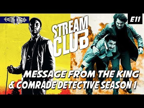 Message From the King & Comrade Detective Season 1 - Stream Club Episode 11