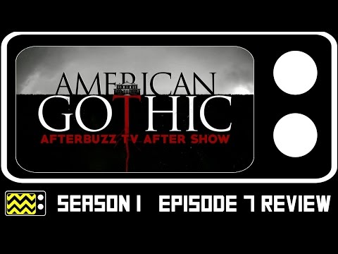 American Gothic Season 1 Episode 7 Review & After Show | AfterBuzz TV