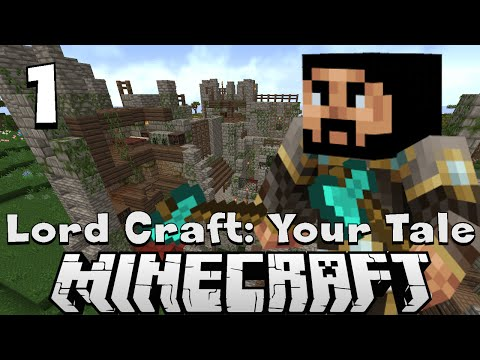 #1 - Let's play Minecraft - Lord Craft: Your Tale - Don't starve!