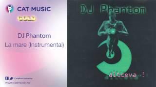 DJ Phantom - La mare (instrumental)