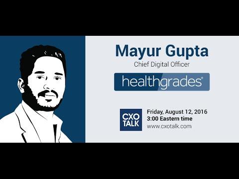 #187: Digital Transformation in Healthcare with Mayur Gupta, Chief Digital Officer, Healthgrades