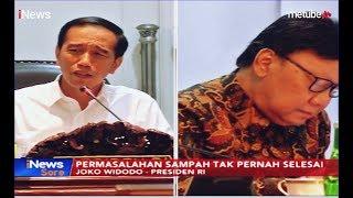 Download Video Momen Jokowi Geram dan Sentil Menteri Terkait Masalah Sampah Tak Selesai - iNews Sore 16/07 MP3 3GP MP4