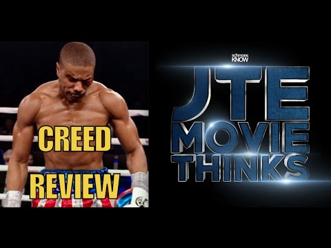 JTE Movie Thinks! - Ep #40. CREED Review