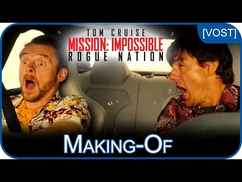 Mission: Impossible Rogue Nation – En voiture sans doublure [making-of - VOST]