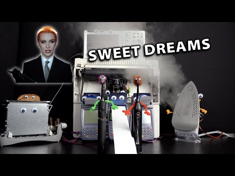 Sweet Dreams (are made of various household gadgets)