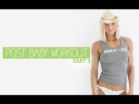 POSTPARTUM Workout Series – Part 3 (Perfect for NEW MOMS!!)