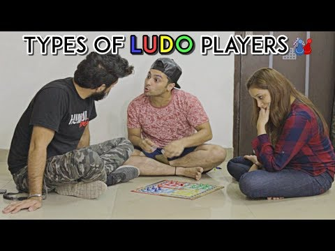 Types Of LUDO Players   Harsh Beniwal