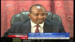 How CORD MPs Planned To Disrupt President Uhuru Kenyatta's Address To The Nation