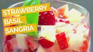 Strawberry Basil Sangria Recipe
