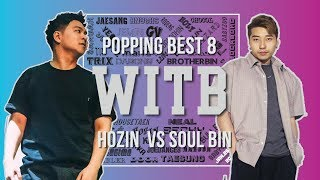 Hozin vs Soul Bin – WITB 2019 Popping Best8