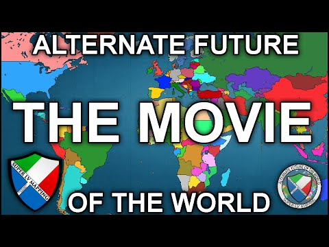 Alternate Future of the World: The Movie