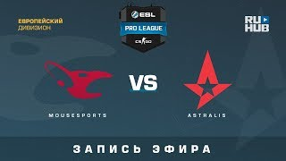 mousesports vs Astralis - ESL Pro League S7 EU - de_mirage [ceh9, Enkanis]