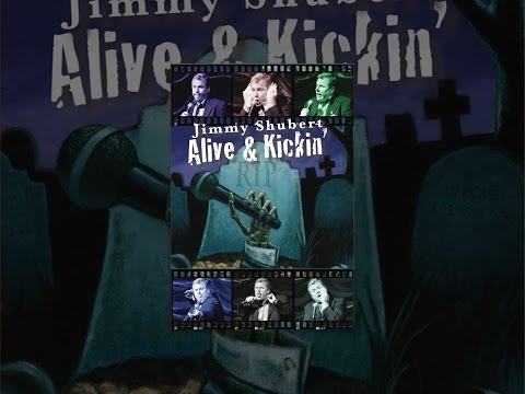 Jimmy Shubert: Alive & Kickin'