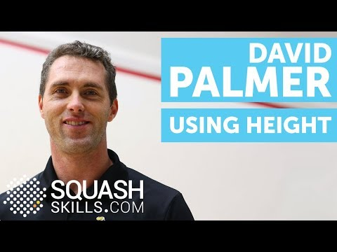 Squash coaching: Using height with David Palmer