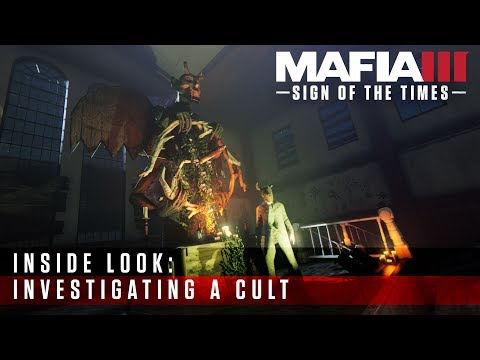 Mafia III Inside Look - Sign of the Times: Investigating a Cult видео