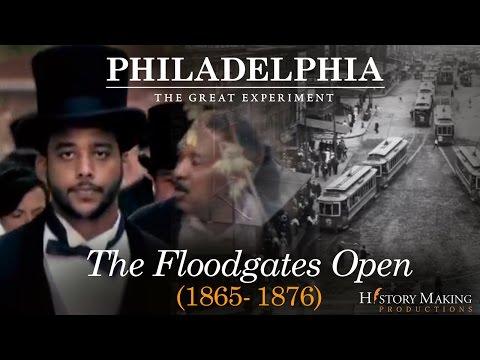 The Floodgates Open (Pilot Episode) - Philadelphia: The Great Experiment