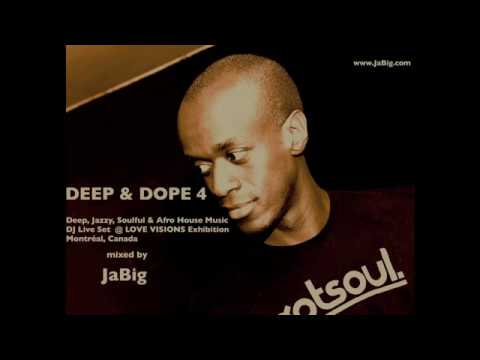 Jazz, Piano & Chill Deep House Music DJ Mix by JaBig – DEEP & DOPE 2011 Chillout Lounge Set