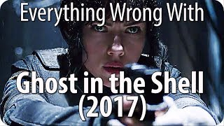 Nonton Everything Wrong With Ghost In The Shell  2017  Film Subtitle Indonesia Streaming Movie Download