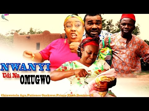 Nwanyi UdiI Na Omugwo - 2015 latest Nigerian Nollywood Igbo Movie