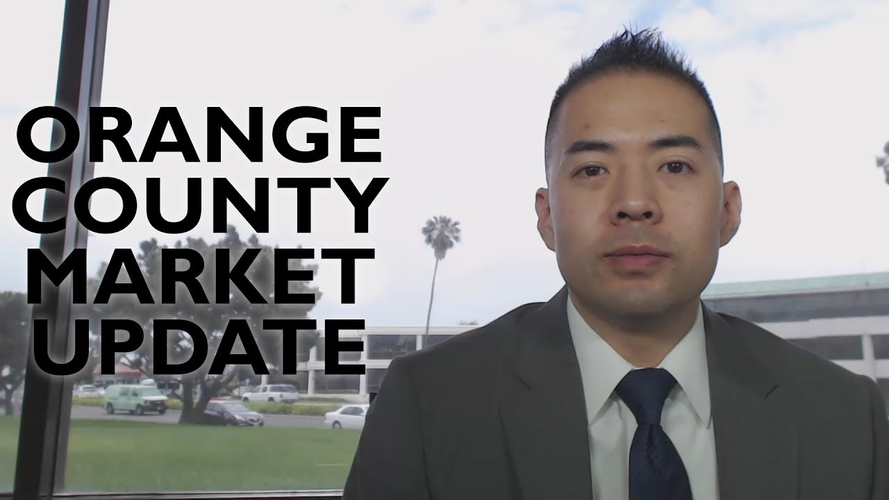 A Quick Orange County Real Estate Market Update