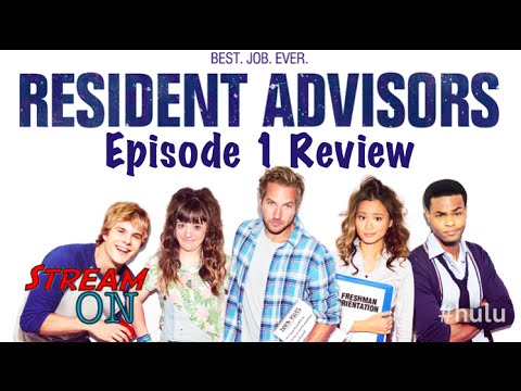 Resident Advisors Episode 1 Review -- STREAM ON -- New Hulu Original Series!