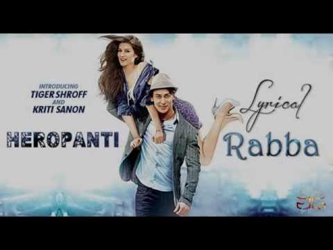 Video Heropanti: Rabba Full Audio Song with Lyrics download in MP3, 3GP, MP4, WEBM, AVI, FLV January 2017