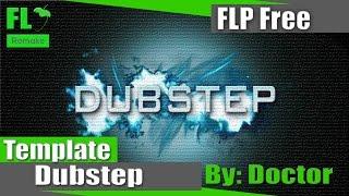 FL Studio - Dubstep/Brostep + Acapella (FREE) (Template + FLP)