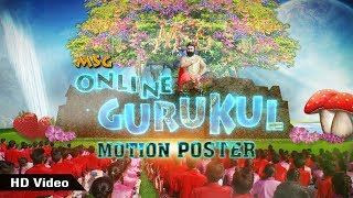 Motion Poster - MSG Online Gurukul | Saint Dr MSG Insan | Honeypreet Insan