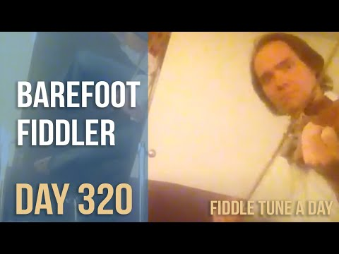 Barefoot Fiddler - Fiddle Tune a Day - Day 320