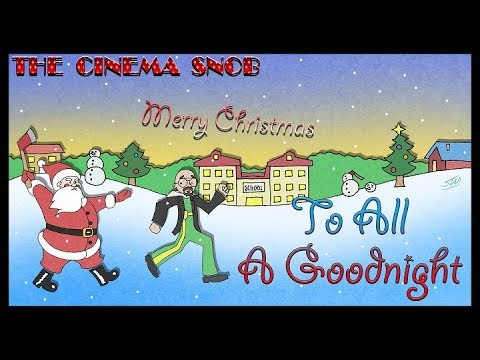 To All a Goodnight - The Cinema Snob
