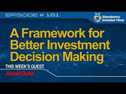 A Framework for Better Investment Decision Making