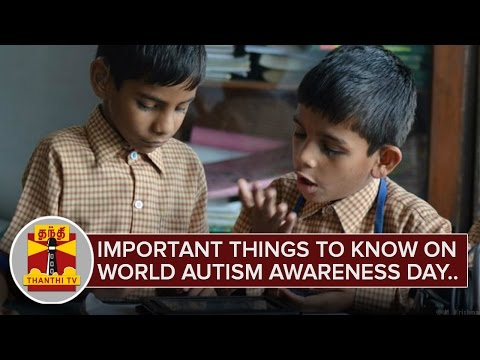 Important-Things-to-know-on-World-Autism-Awareness-Day-April-2-Thanthi-TV