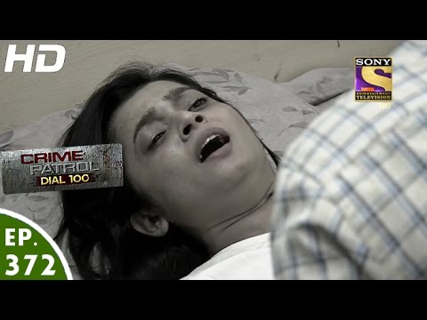 Crime Patrol Dial 100 - क्राइम पेट्रोल - Thane Murder Case (Part 2) - Ep 372 - 19th January, 2017