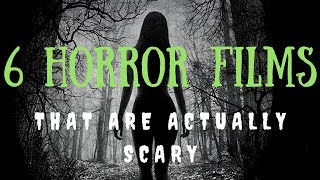 Nonton 6 Horror Movies  That Are Actually Scary  Film Subtitle Indonesia Streaming Movie Download