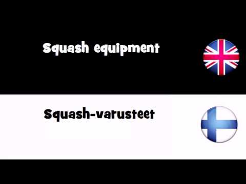 VOCABULARY IN 20 LANGUAGES = Squash equipment