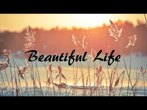 beautiful life- De Lor  [❤] LYRICS (видео)