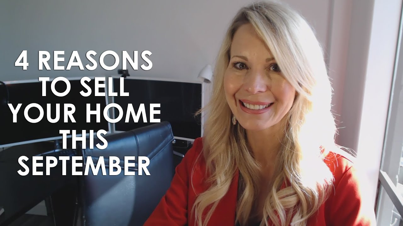 4 Reasons to Sell Your Home This September