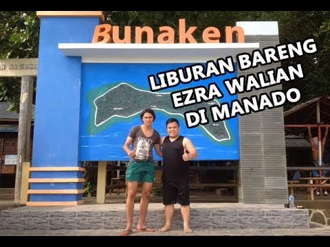 Ezra Walian Manado Vacation 2013