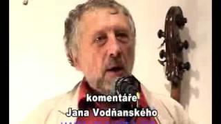 Video Jan Vodňanský