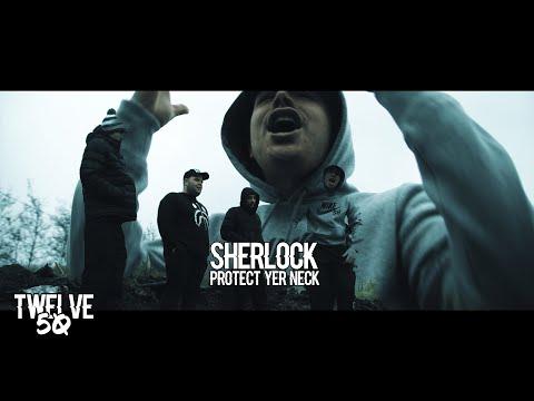 SHERLOCK - PROTECT YER NECK (ZESH DISS) [OFFICIAL MUSIC VIDEO]   TWELVE 50 TV
