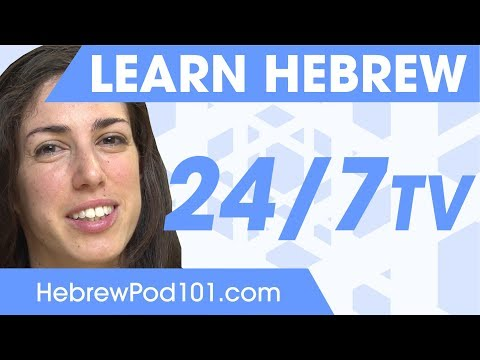 Learn Hebrew 24/7 With HebrewPod101 TV