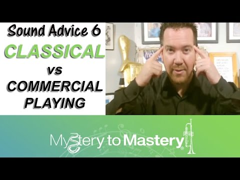Classical vs Commercial Playing