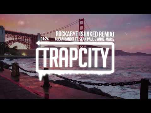 Video Clean Bandit - Rockabye Ft. Sean Paul & Anne - Marie (SHAKED Remix) download in MP3, 3GP, MP4, WEBM, AVI, FLV January 2017