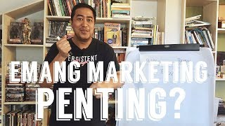Video EMANG MARKETING PENTING? MP3, 3GP, MP4, WEBM, AVI, FLV Juni 2019